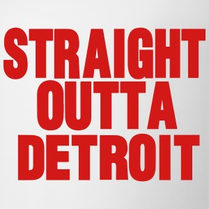 STRAIGHT OUTTA DETROIT - Coffee/Tea Mug