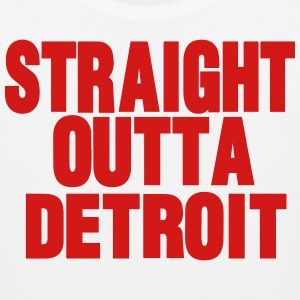 STRAIGHT OUTTA DETROIT - Men's Premium Tank