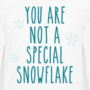 You Are Not a Special Snowflake T-Shirts - Men's Premium Long Sleeve T-Shirt