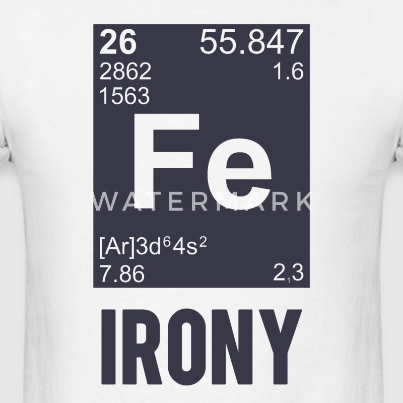 Ironic Chemical Element FE Irony T-Shirts - Men's T-Shirt