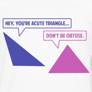 Acute Triangle Obtuse Angle Women's T-Shirts - Men's Premium Long Sleeve T-Shirt