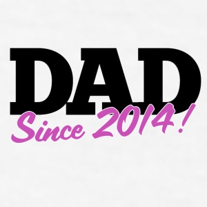 Dad 2014 - Men's T-Shirt
