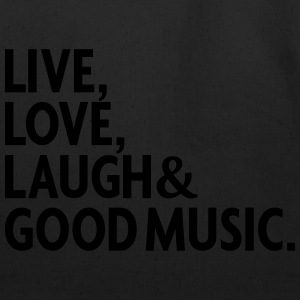 LIVE LOVE LAUGH GOOD MUSIC T-Shirts - Eco-Friendly Cotton Tote