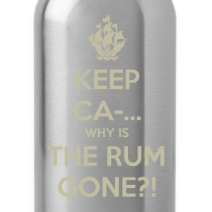 Keep Calm Why is the Rum Gone?! T-Shirts - Water Bottle