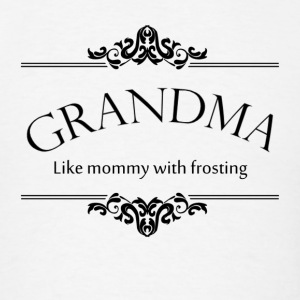Grandma, Like Mommy With Frosting Hoodies - Men's T-Shirt