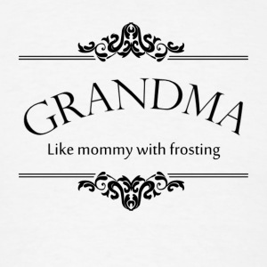 Grandma, Like Mommy With Frosting Long Sleeve Shirts - Men's T-Shirt