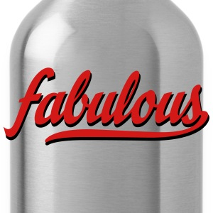 fabulous Women's T-Shirts - Water Bottle