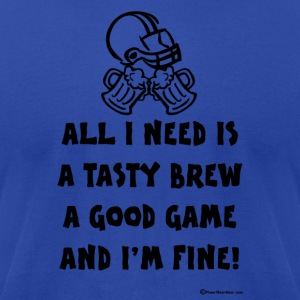 All I Need Is Tasty Brew & Good Game Hooded Sweats - Men's T-Shirt by American Apparel