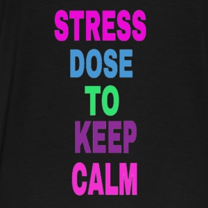 stress dose to keep calm Hoodies - Men's Premium T-Shirt