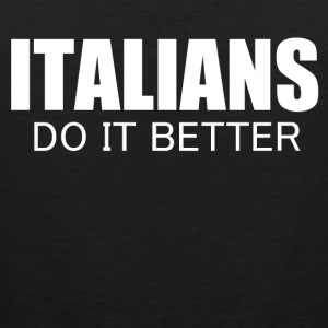 italians do it better Women's T-Shirts - Men's Premium Tank