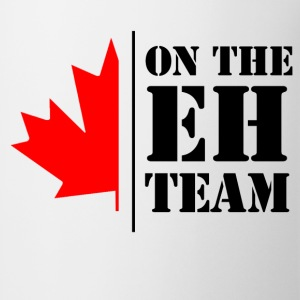 on the eh team Women's T-Shirts - Coffee/Tea Mug
