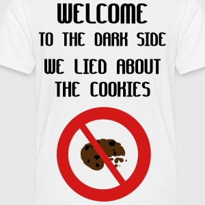 Welcome To The Dark Side We Lied About The Cookies Kids' Shirts - Toddler Premium T-Shirt
