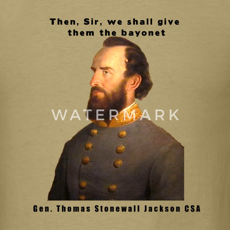 Stonewall Jackson Quotes: Stonewall Jackson Design T-Shirt