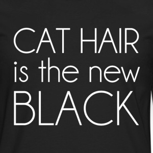 Cat Hair is the New Black Women's T-Shirts - Men's Premium Long Sleeve T-Shirt