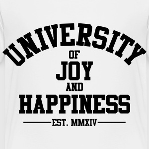 University of Joy and Happiness Kid Tees - Toddler Premium T-Shirt