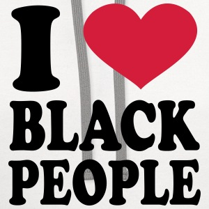 I Love Black People T-Shirts - Contrast Hoodie