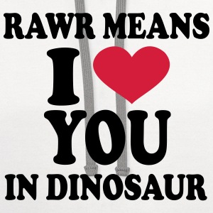 rawr means i love you in dinosaur T-Shirts - Contrast Hoodie