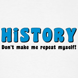 Repeat History Other - Men's T-Shirt