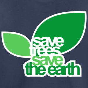 SAVE TREES SAVE THE EARTH Kid Standard T-shirt - Toddler Premium T-Shirt