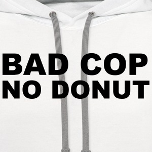 Bad Cop No Donut T-Shirts - Contrast Hoodie
