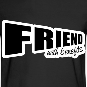 Friend With Benefits T-Shirts - Men's Long Sleeve T-Shirt