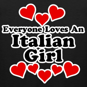 Everyone Loves An Italian Girl Women's T-Shirts - Men's Premium Tank