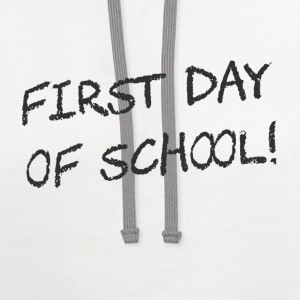 First Day of School Women's T-Shirts - Contrast Hoodie