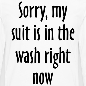 Suit Wash Slogan T-Shirt (Black/White) - Men's Premium Long Sleeve T-Shirt