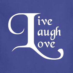Live, Laugh, Love Women's T-Shirts - Adjustable Apron