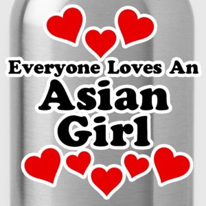 Everyone Loves An Asian Girl Women's T-Shirts - Water Bottle