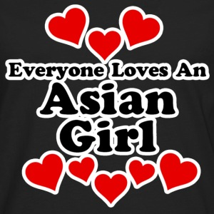 Everyone Loves An Asian Girl Women's T-Shirts - Men's Premium Long Sleeve T-Shirt