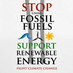 Stop using Fossil Fuels T-Shirts - Contrast Hoodie
