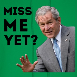 Miss Me Yet? Bush - Men's Hoodie