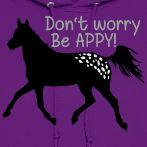 Don't worry, be APPY T-Shirts - Women's Hoodie