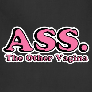 Ass The Other Vagina T-Shirts - Adjustable Apron