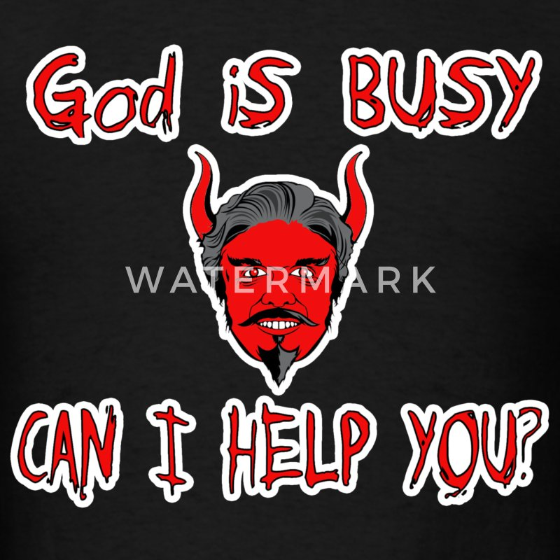 God s Busy Can I Help You? T-Shirts - Men's T-Shirt