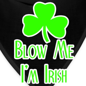 Blow Me Im Irish T-Shirts - Bandana