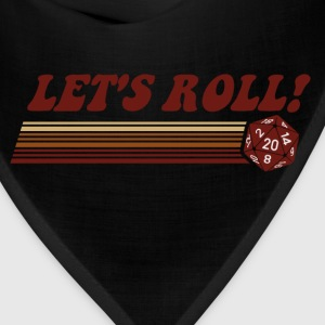 Let's Roll Roleplaying Game Dice T-Shirts - Bandana