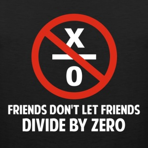Friends Don't Divide by Zero Women's T-Shirts - Men's Premium Tank