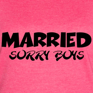 Married - sorry boys Tanks - Women's Vintage Sport T-Shirt
