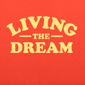 Living the Dream T-Shirts - Tote Bag