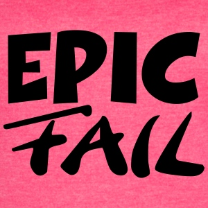Epic Fail Tanks - Women's Vintage Sport T-Shirt