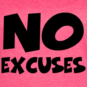No excuses Tanks - Women's Vintage Sport T-Shirt