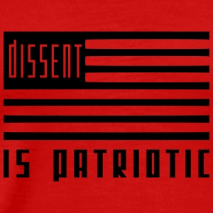 dissent is patriotic Men - Men's Premium T-Shirt