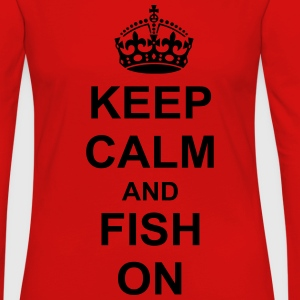 Keep Calm And fish On T-Shirts - Women's Premium Long Sleeve T-Shirt