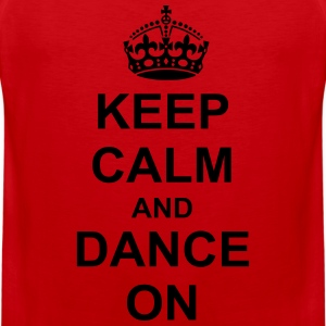 Keep Calm And dance On Women's T-Shirts - Men's Premium Tank