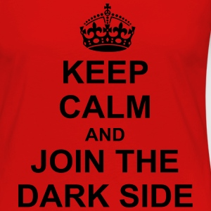 Keep Calm And join the dark side T-Shirts - Women's Premium Long Sleeve T-Shirt