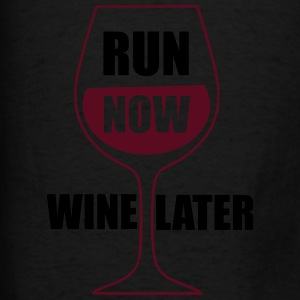 Run Now Wine Later Tanks - Men's T-Shirt