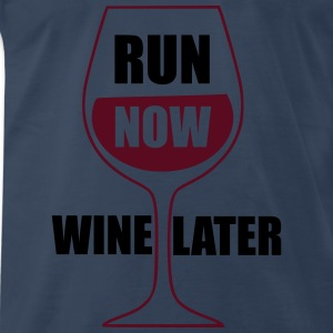 Run Now Wine Later Tanks - Men's Premium T-Shirt
