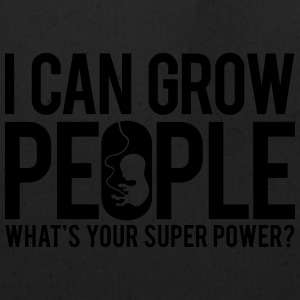 I can grow people. What's your super power? Tanks - Eco-Friendly Cotton Tote
